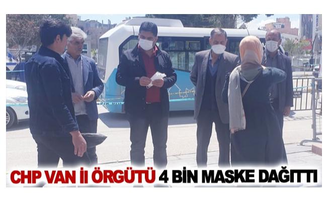 CHP Van il örgütü 4 bin maske dağıttı