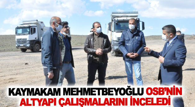 Erciş OSB'de Kaymakam Mehmetbeyoğlu'ndan alt yapı incelemeleri