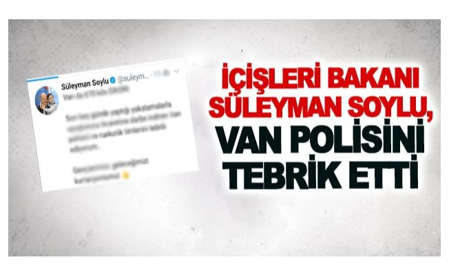 İçişleri Bakanı Süleyman Soylu, Van polisini tebrik etti