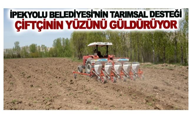 İpekyolu Belediyesi'nin tarımsal desteği çiftçinin yüzünü güldürüyor