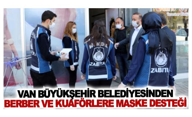 Van Büyükşehir Belediyesinden berber ve kuaförlere maske desteği