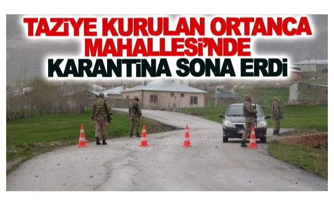 Taziye kurulan Ortanca Mahallesi'nde karantina sona erdi