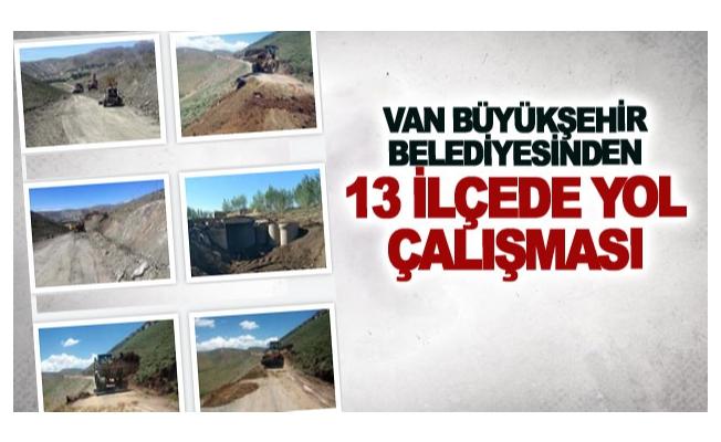 Van Büyükşehir Belediyesinden 13 ilçede yol çalışması