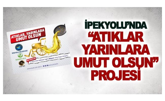 İpekyolu'nda Atıklar Yarınlara Umut Olsun projesi