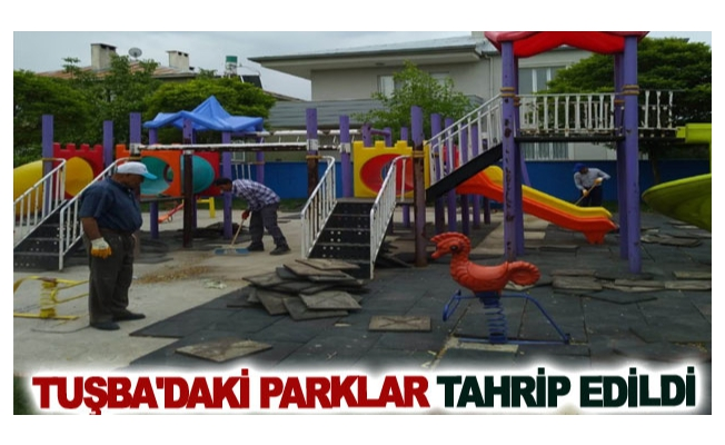 Tuşba'daki parklar tahrip edildi