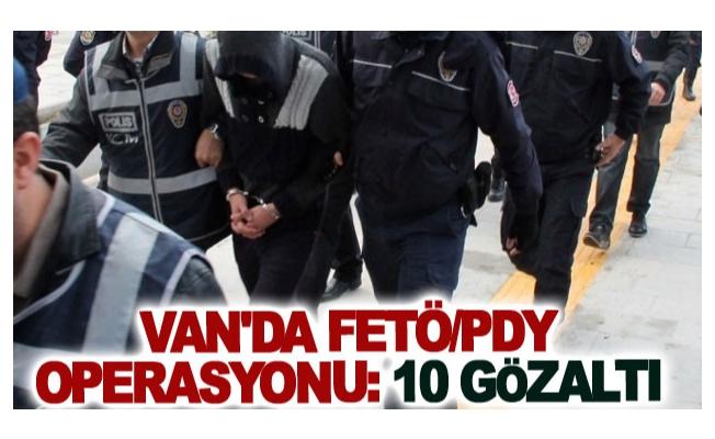 Van'da FETÖ/PDY operasyonu