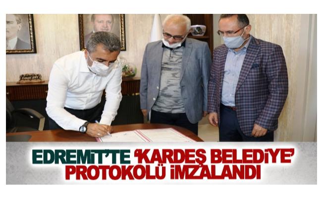 Edremit'te Kardeş Belediye Protokolü İmzalandı