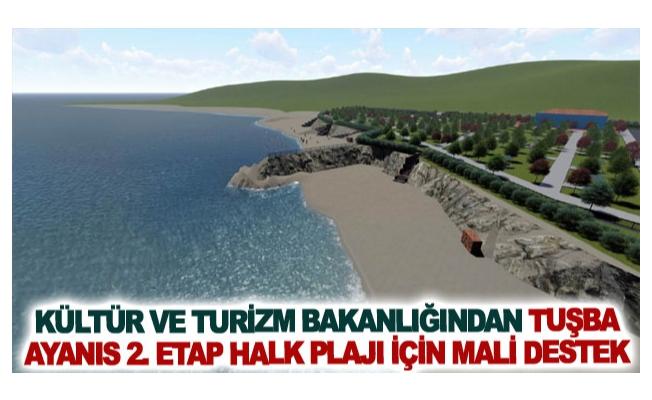 Kültür ve Turizm Bakanlığından Tuşba Ayanıs 2. Etap Halk Plajı için mali destek