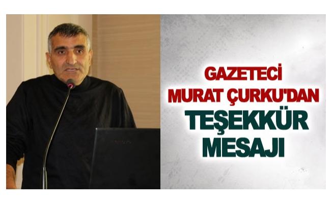 Murat Çurku'dan teşekkür mesajı