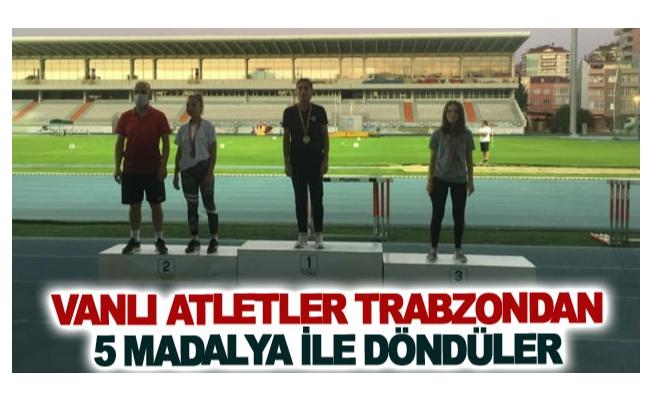 Vanlı atletler Trabzon'dan 5 madalya ile döndüler