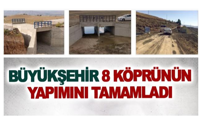 Büyükşehir 8 köprünün yapımını tamamladı