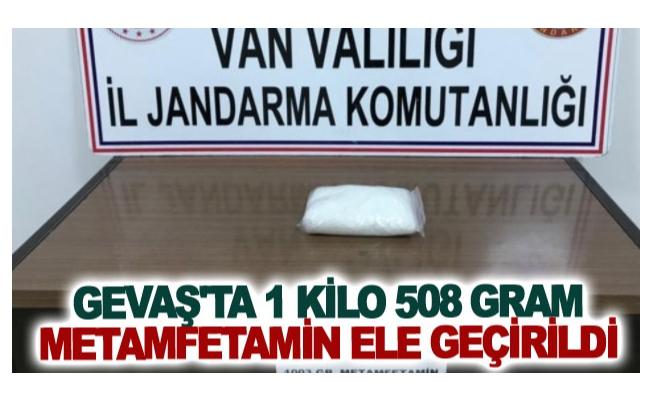 Gevaş'ta 1 kilo 508 gram metamfetamin ele geçirildi
