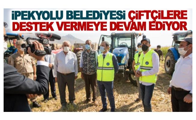 İpekyolu Belediyesi çiftçilere destek vermeye devam ediyor