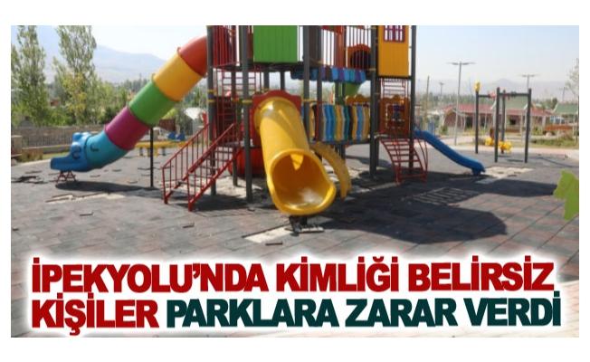 İpekyolu'nda kimliği belirsiz kişiler parklara zarar verdi