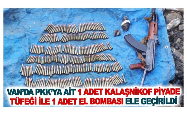 Van'da PKK'ya ait 1 adet Kalaşnikof piyade tüfeği ile 1 adet el bombası ele geçirildi