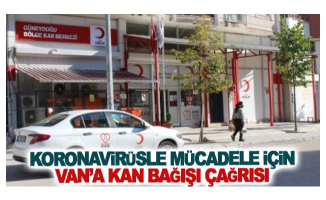Koronavirüsle mücadele için Van'a kan bağışı çağrısı