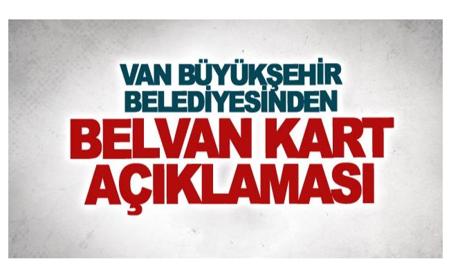 Van Büyükşehir Belediyesinden Belvan Kart açıklaması