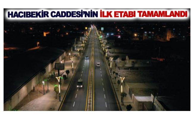 Hacıbekir Caddesi'nin ilk etabı tamamlandı