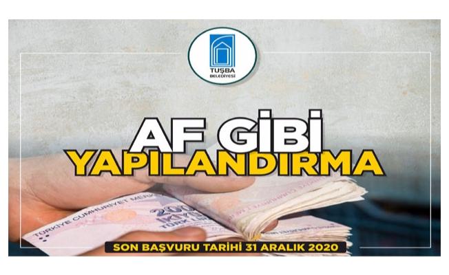 Tuşba Belediyesinden borç yapılandırması