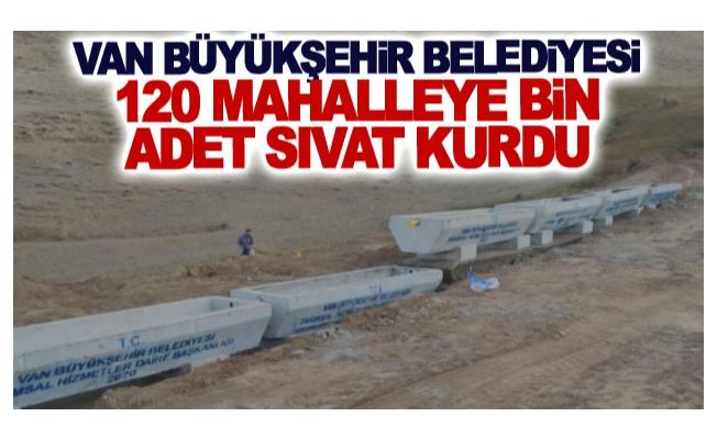 Van Büyükşehir Belediyesi 120 mahalleye bin adet sıvat kurdu
