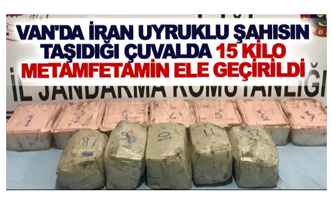 Van'da İran uyruklu şahısın taşıdığı çuvalda 15 kilo metamfetamin ele geçirildi