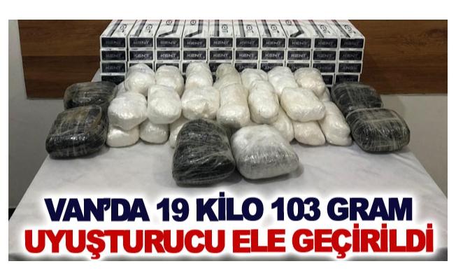 Van'da 19 kilo 103 gram uyuşturucu ele geçirildi