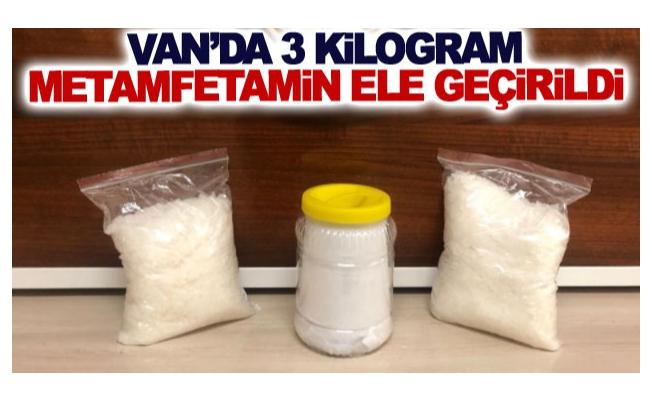 Van'da 3 kilogram metamfetamin ele geçirildi