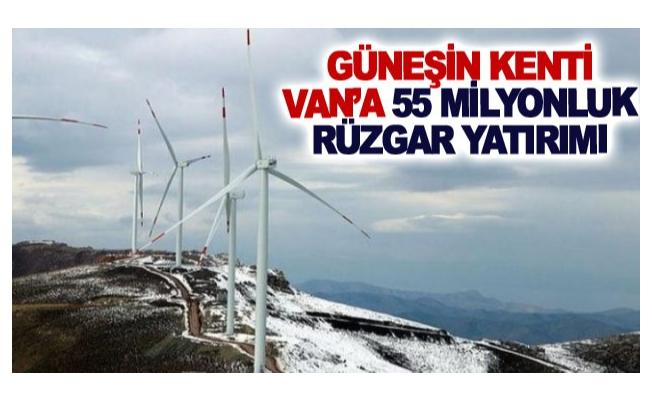 Güneşin kenti Van'a 55 milyonluk rüzgar yatırımı