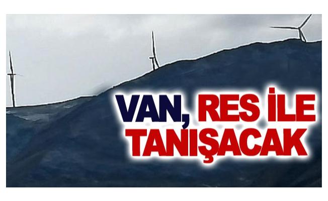 Van, RES ile tanışacak