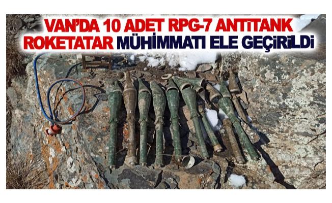 Van'da 10 adet RPG-7 antitank roketatar mühimmatı ele geçirildi