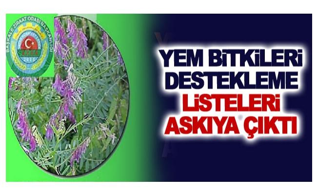 Yem Bitkileri Destekleme Listeleri askıya çıktı