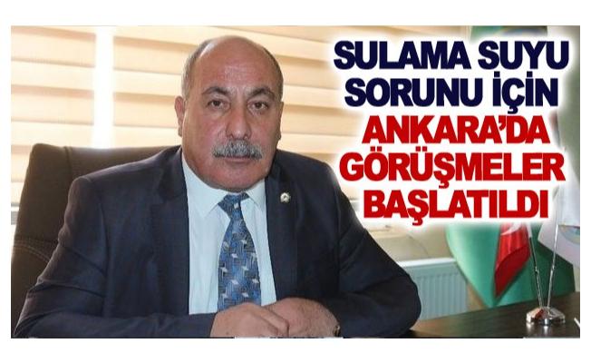 Sulama suyu sorunu için Ankara'da görüşmeler başlatıldı