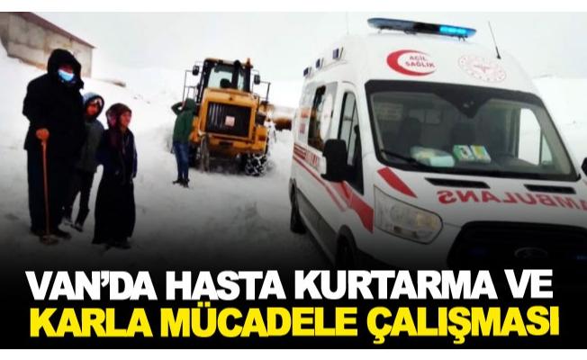 Van'da hasta kurtarma ve karla mücadele çalışması