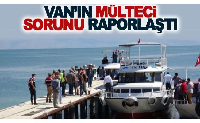 Van'ın Mülteci Sorunu Raporlaştı