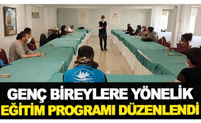 Genç bireylere yönelik eğitim programı düzenlendi