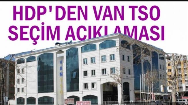 HDP İl Başkanlığı'ndan VAN TSO seçimleri açıklaması