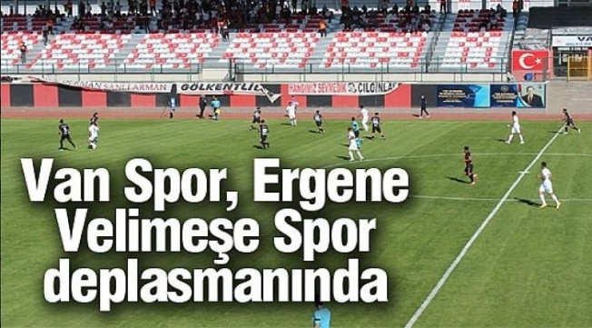 Vanspor Ergene Velimeşe Spor deplasmanında 3 puan arayacak