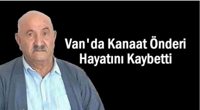 Van'ın Kanaat önderlerinden Hacı Nuri Önal vefat etti