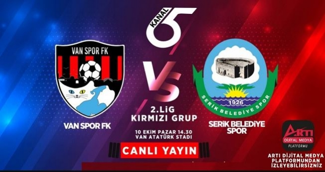 Vanspor Serik Belediyespor maçı canlı yayınlanacak