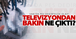 Van'da pes dedirtecek olay! Televizyondan bakın ne çıktı?