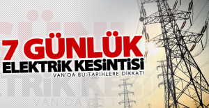Van'da programlı 7 günlük elektrik kesintisi