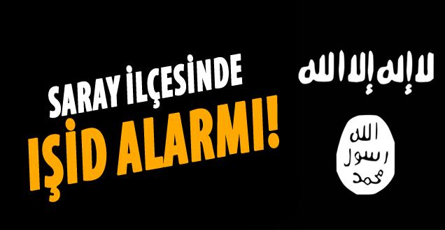 Van Saray'da IŞİD alarmı!